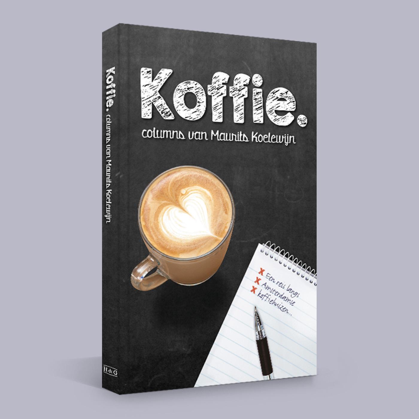 Opmaak en drukwerk van het boekje Koffie. met columns van Maurits Koelewijn, in opdracht van H&G Uitgeverij.